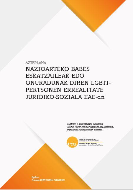 Realidad jurídico-social en la CAPV de las personas LGBTI+ solicitantes y beneficiarias de protección internacional
